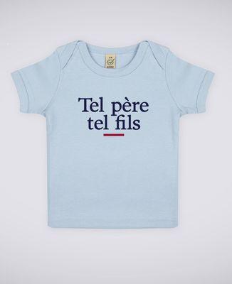 T-Shirt bébé Tel père tel fils