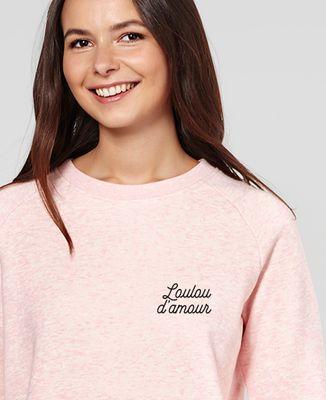 Sweatshirt femme Loulou d'amour (brodé)