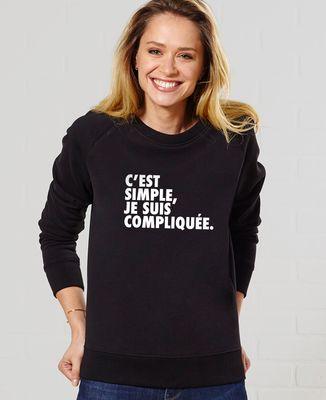 Sweatshirt femme C'est simple je suis compliquée