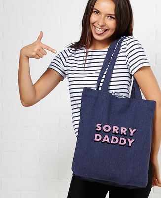 Tote bag Sorry Daddy