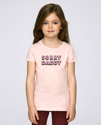 T-Shirt enfant Sorry Daddy