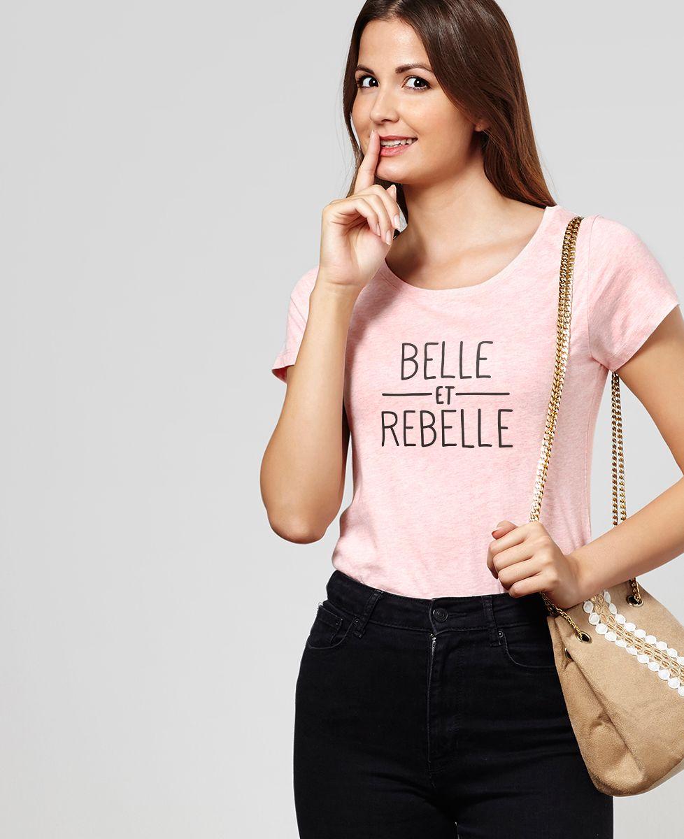 T-Shirt femme Belle et rebelle