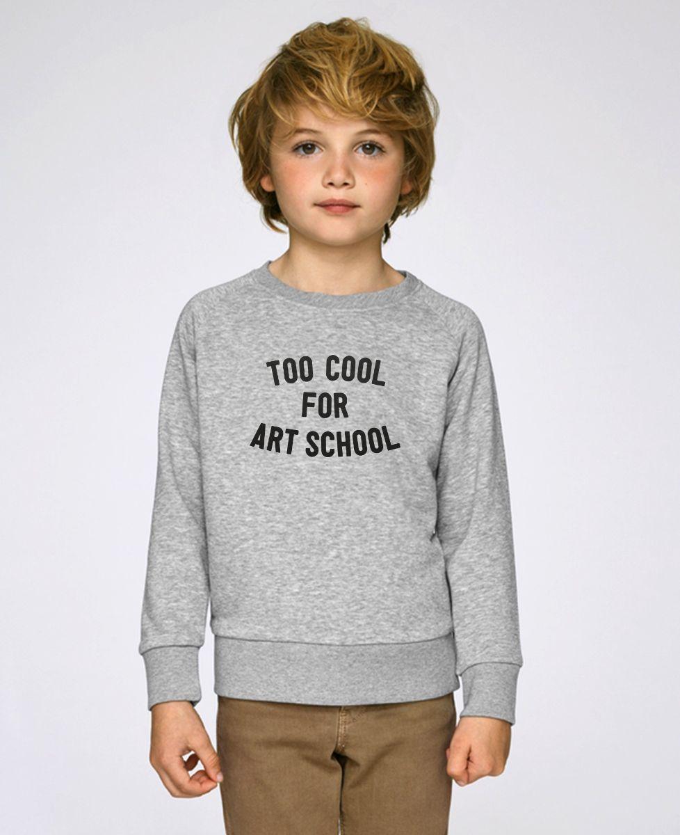 Sweatshirt enfant Too cool for school