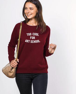 Sweatshirt femme Too cool for school