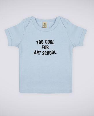 T-Shirt bébé Too cool for school