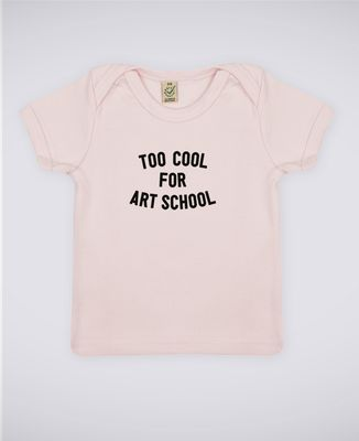 T-Shirt bébé Too cool for school