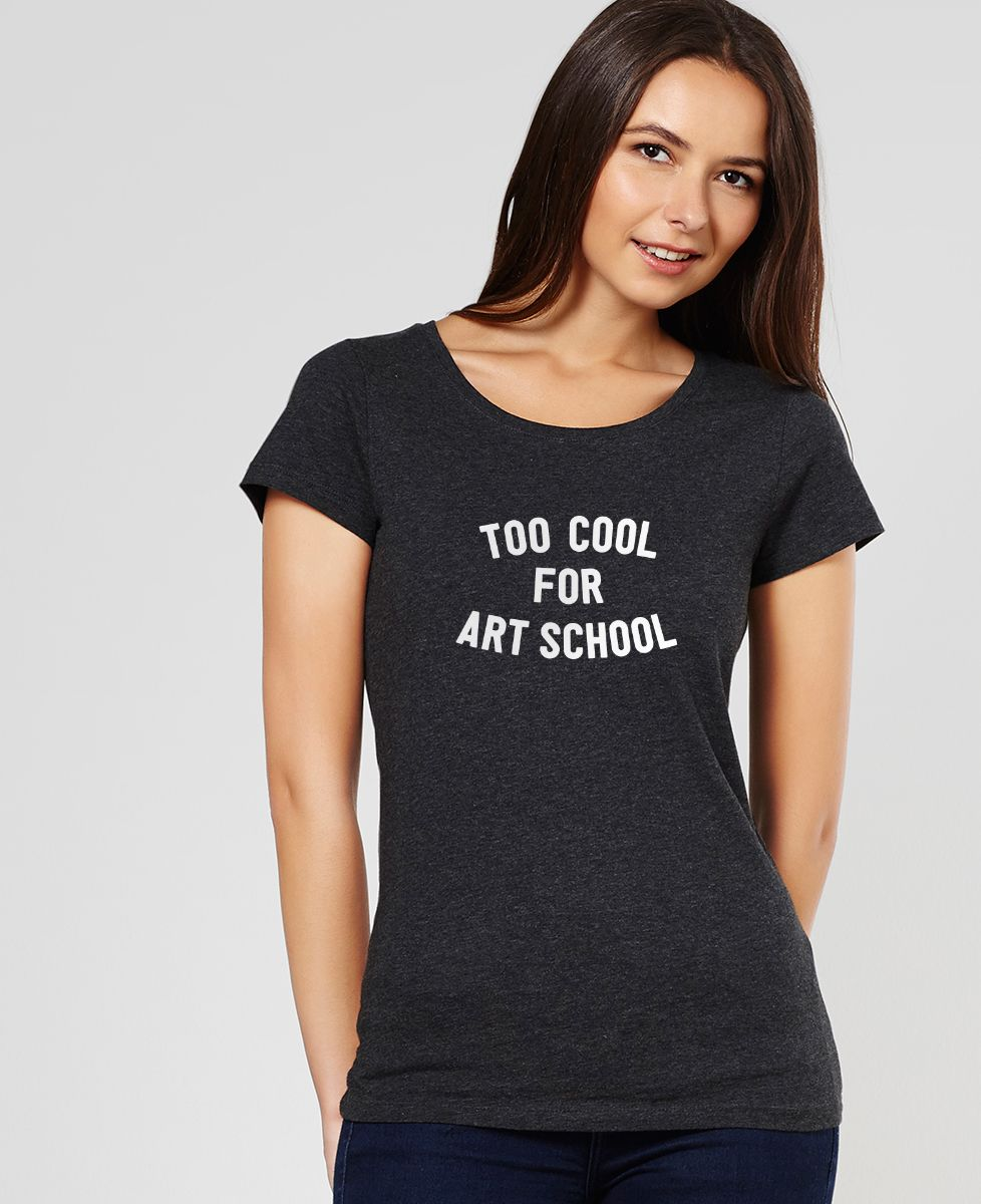 T-Shirt femme Too cool for school