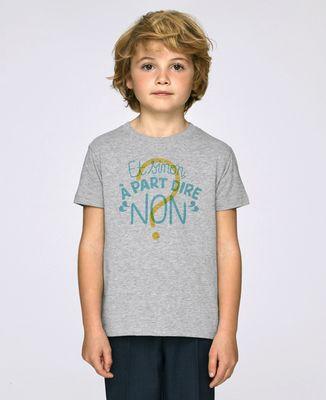 T-Shirt enfant Et sinon à part dire non