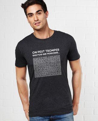 T-Shirt homme On peut tromper une personne mille fois