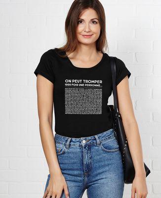 T-Shirt femme On peut tromper mille fois