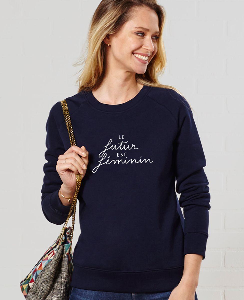 Sweatshirt femme Le Futur est Féminin