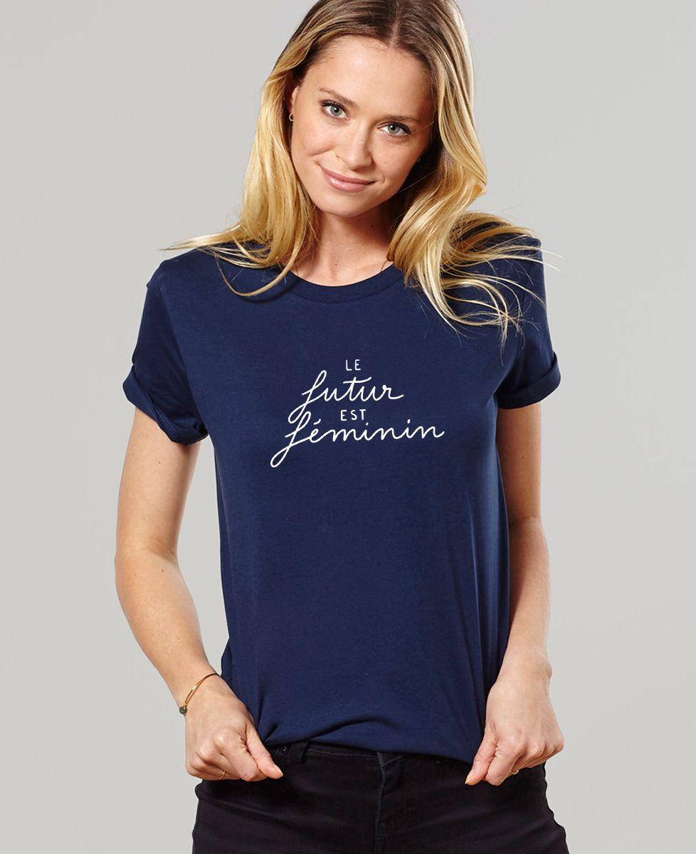 T-Shirt femme Le Futur est Féminin