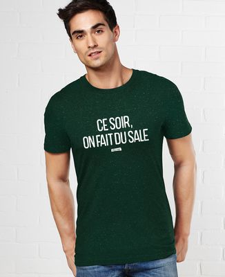 T-Shirt homme Ce soir on fait du sale