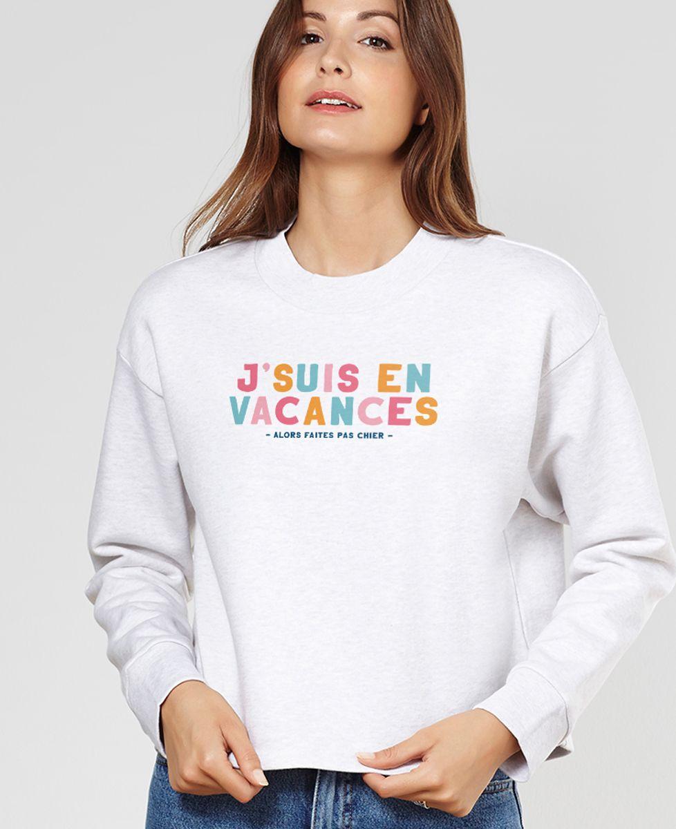 Sweatshirt femme J'suis en vacances
