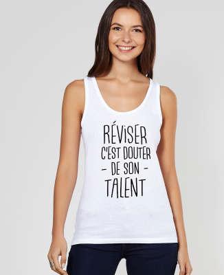 Débardeur femme Réviser c'est douter de son talent