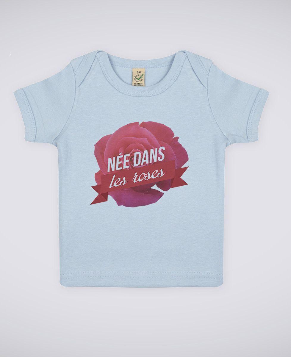 T-Shirt bébé Née dans les roses