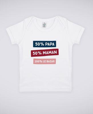 T-Shirt bébé 50% Maman 50% Papa 200% Le Bazar