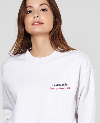 Sweatshirt femme Il a demandé