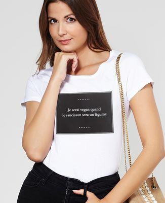T-Shirt femme Je serai vegan quand...