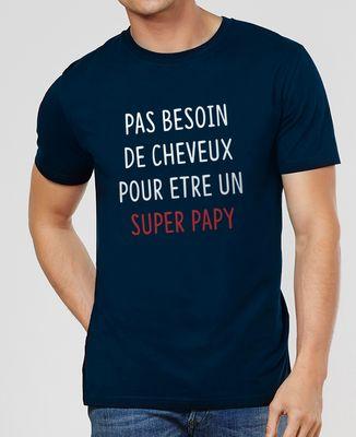 T-Shirt homme Pas besoin de cheveux pour être un super papy