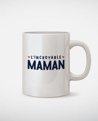 Mug L'incroyable maman