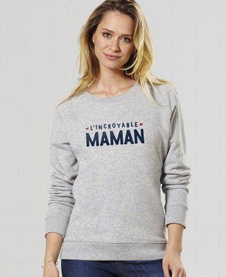 Sweatshirt femme L'incroyable maman