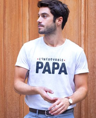 T-Shirt homme L'incroyable papa