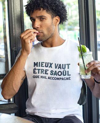T-Shirt homme Mieux vaut être saoûl que mal accompagné