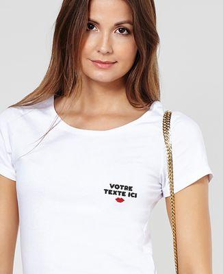 T-Shirt femme Message brodé personnalisé bouche