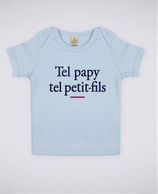 T-Shirt bébé Tel papy tel petit-fils