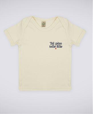 T-Shirt bébé Tel père telle fille (brodé)