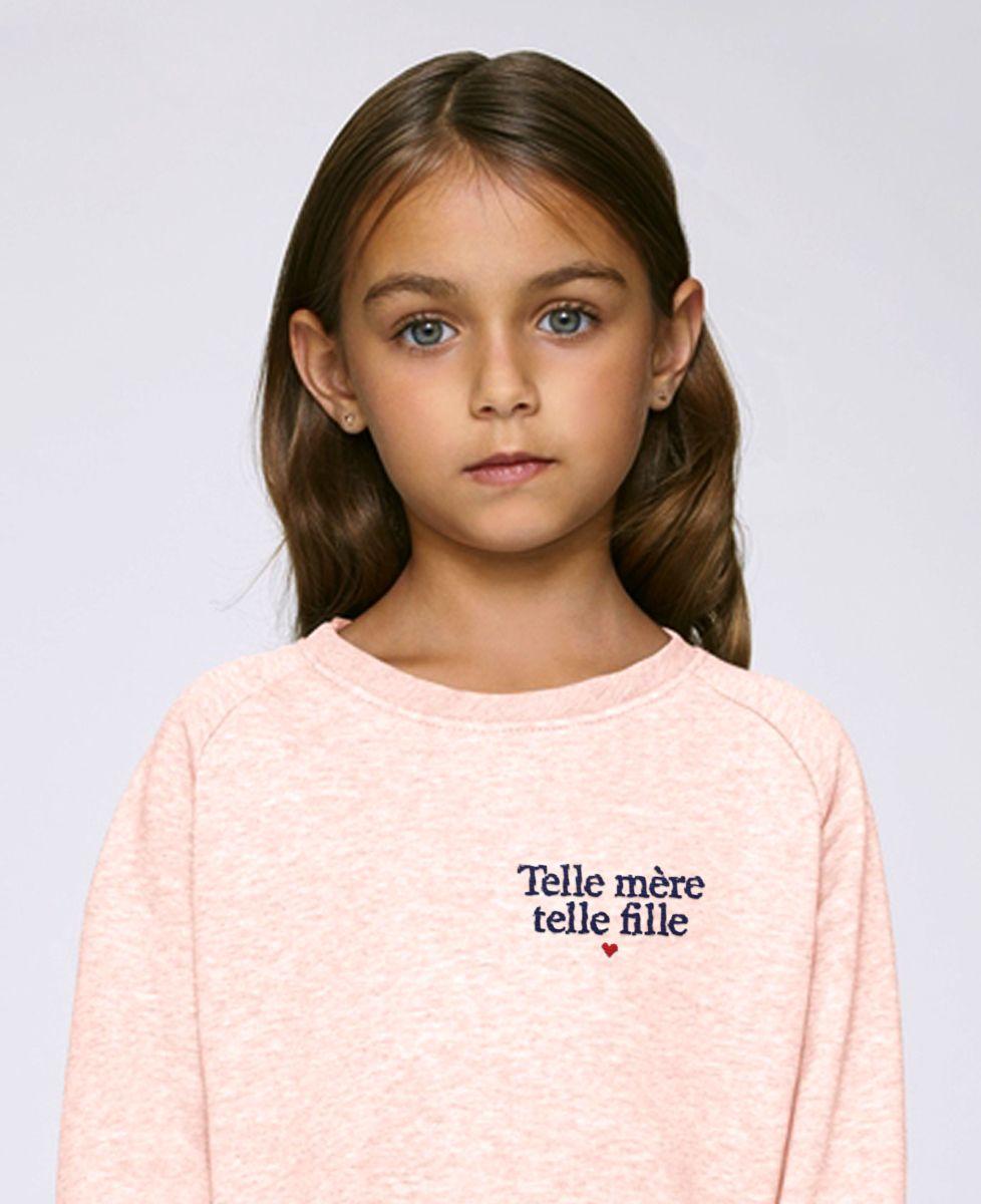 Sweatshirt enfant Telle mère telle fille (brodé)
