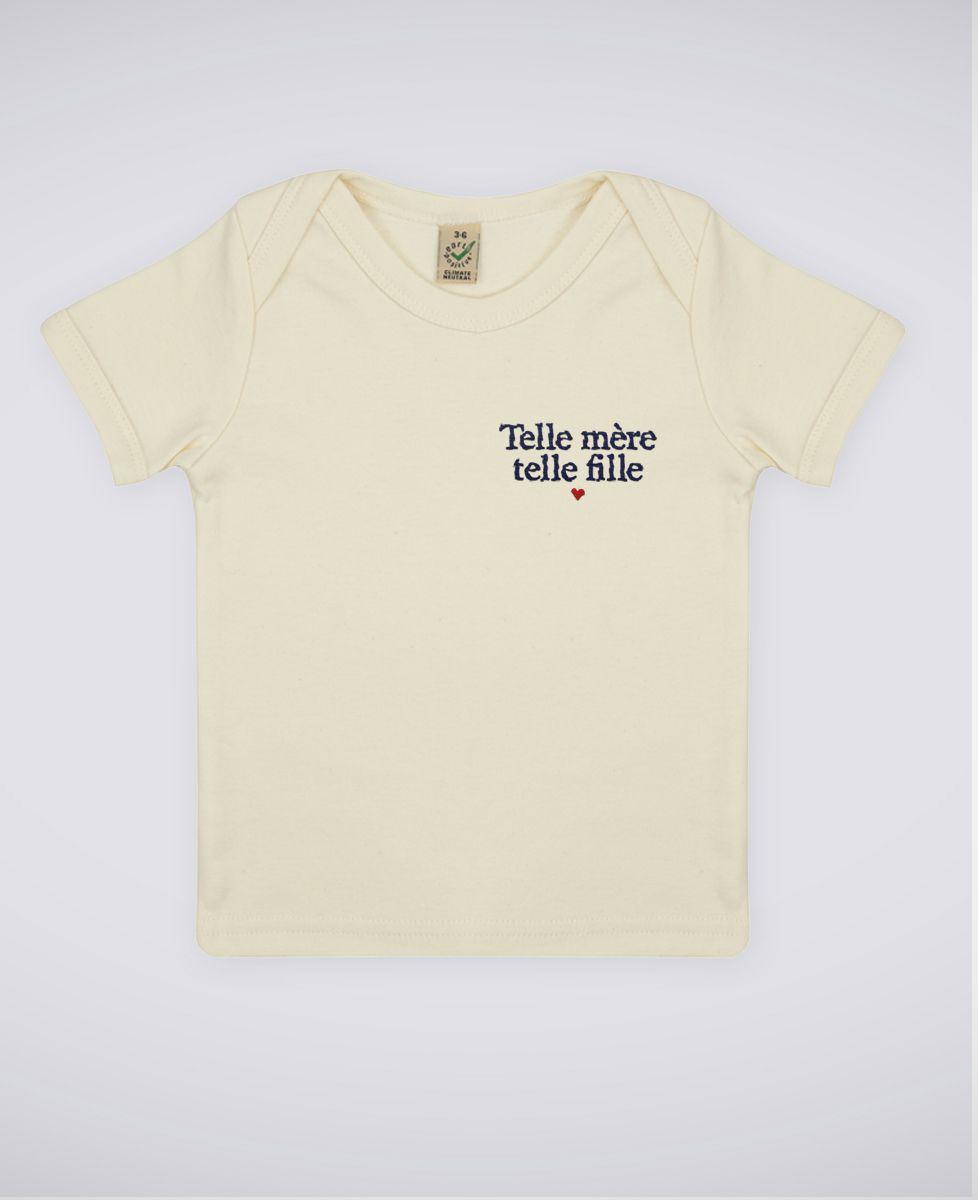 T-Shirt bébé Telle mère telle fille (brodé)