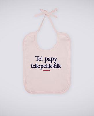 Bavoir Tel papy telle petite-fille