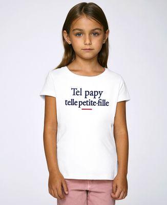 T-Shirt enfant Tel papy telle petite-fille