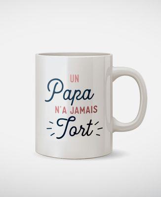 Mug Un Papa n'a jamais tort
