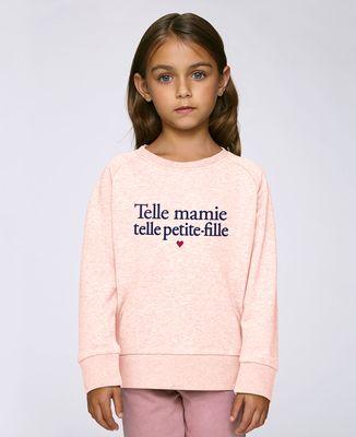 Sweatshirt enfant Telle mamie telle petite-fille