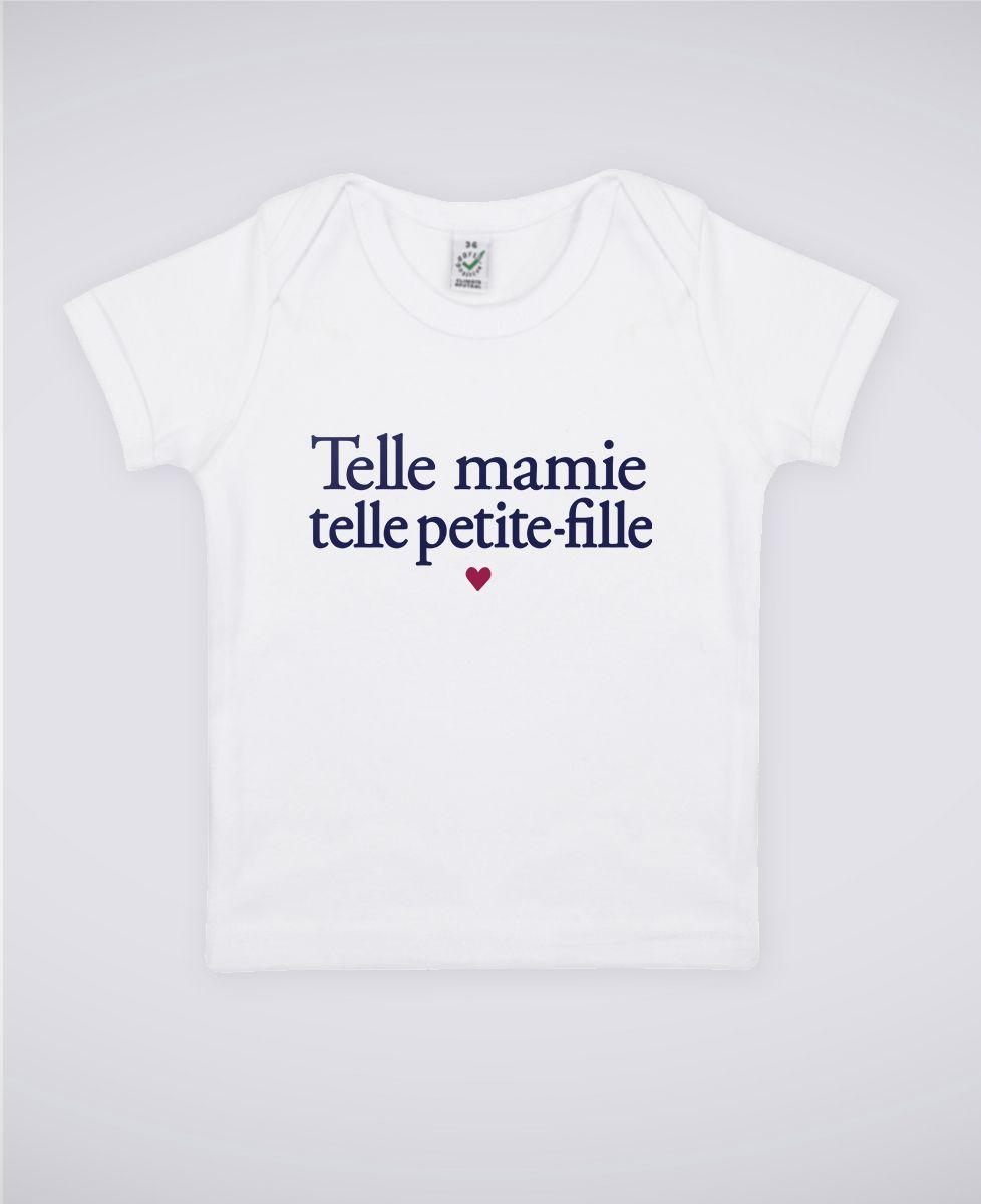 T-Shirt bébé Telle mamie telle petite-fille