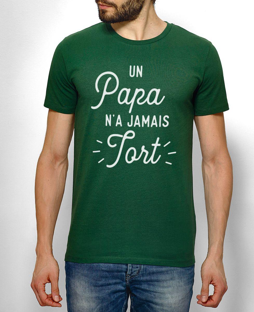 T-Shirt homme Un Papa n'a jamais tort