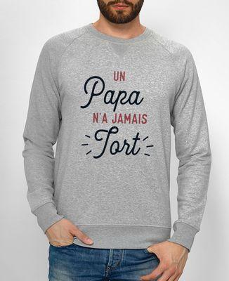Sweatshirt homme Un Papa n'a jamais tort
