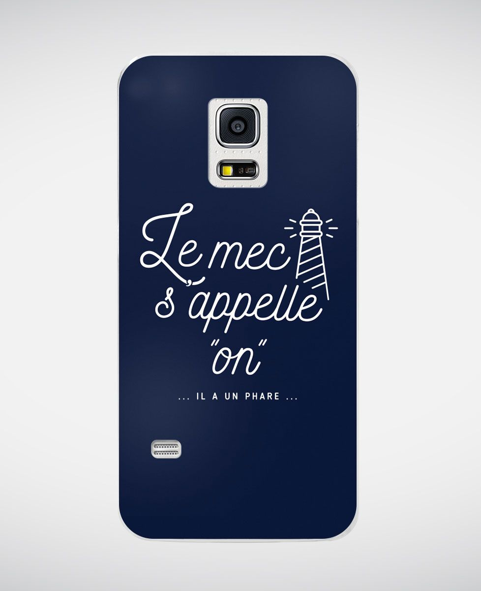 Coque smartphone Le mec s'appelle On