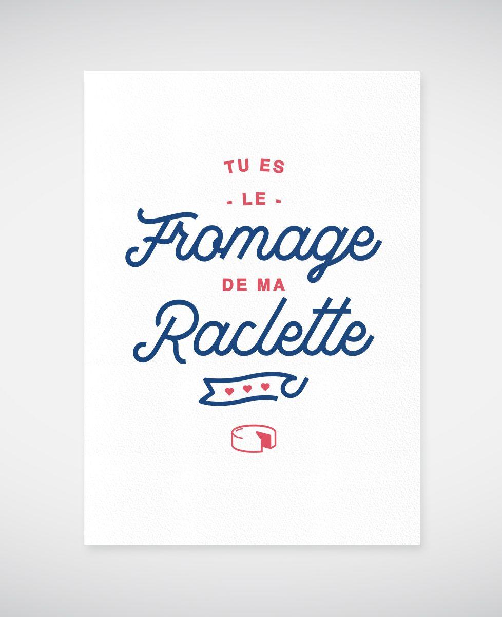 Affiche Tu es le fromage de ma raclette