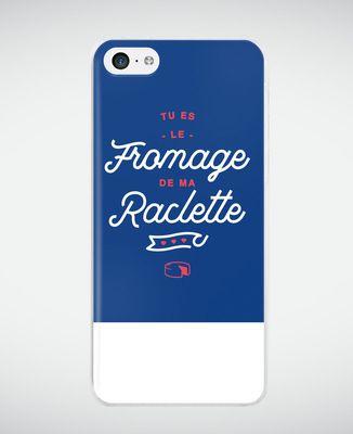 Coque smartphone Tu es le fromage de ma raclette