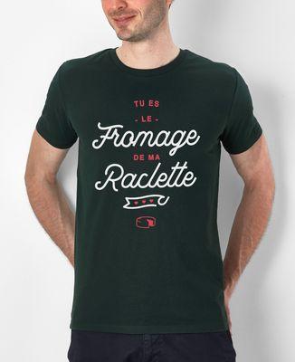 T-Shirt homme Tu es le fromage de ma raclette