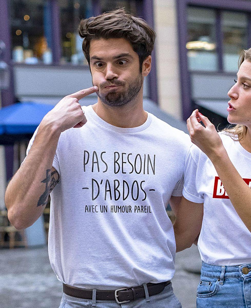 T-Shirt homme Pas besoin d'abdos avec un humour pareil