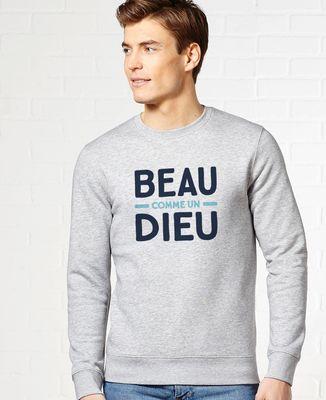 Sweatshirt homme Beau comme un Dieu