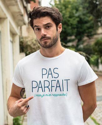 T-Shirt homme Pas parfait mais je m'en rapproche