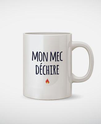 Mug Mon Mec Déchire