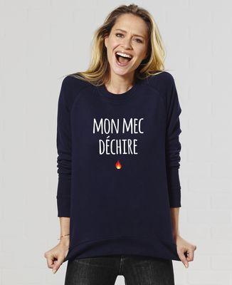 Sweatshirt femme Mon Mec Déchire