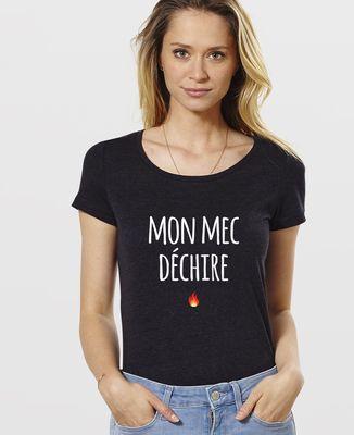T-Shirt femme Mon Mec Déchire